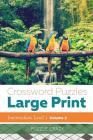 Crossword Puzzles Large Print (Intermediate Level) Vol. 2 Cover Image