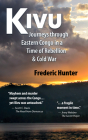 Kivu: Journeys in the Eastern Congo Cover Image