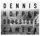 Dennis Hopper: Drugstore Camera Cover Image