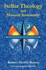 Stellar Theology and Masonic Astronomy Cover Image