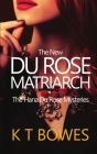 The New Du Rose Matriarch Cover Image