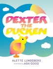 Dexter The Ducken Cover Image