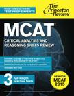 MCAT Critical Analysis and Reasoning Skills Review: New for MCAT 2015 Cover Image