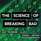 The Science of Breaking Bad Lib/E Cover Image