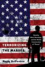 Terrorizing the Masses; Identity, Mass Shootings, and the Media Construction of Terror (Frontiers in Political Communication #33) Cover Image