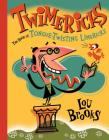 Twimericks: The Book of Tongue-Twisting Limericks Cover Image