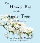 The Honey Bee and the Apple Tree: A Rosh Hashanah Story Cover Image