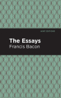 The Essays: Francis Bacon Cover Image