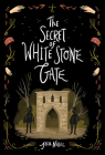 Secret of White Stone Gate Cover Image