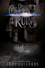 Queen of the Ruins (The High Crown Chronicles #2) Cover Image