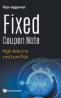 Fixed Coupon Note: High Returns and Low Risk Cover Image