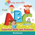 Essential Skills and Practice Workbook PreK - Ages 4 to 5 Cover Image
