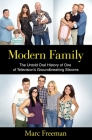 Modern Family: The Untold Oral History of One of Television's Groundbreaking Sitcoms Cover Image