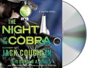 Night of the Cobra: A Sniper Novel (Kyle Swanson Sniper Novels #8) Cover Image