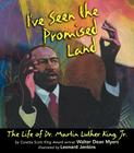 I've Seen the Promised Land: The Life of Dr. Martin Luther King, Jr. Cover Image