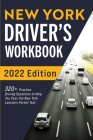 New York Driver's Workbook: 320+ Practice Driving Questions to Help You Pass the New York Learner's Permit Test Cover Image