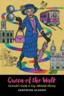 Queen of the Walk: Gertrude's Guide to Gay Adelaide History Cover Image