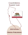 California Family Law 2020 Edition [FAM] Cover Image