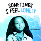 Sometimes I Feel Lonely Cover Image