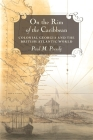 On the Rim of the Caribbean: Colonial Georgia and the British Atlantic World Cover Image