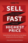 How to Sell Your Home Fast for the Highest Price: Timeless Methods That Work Even in a Slow Market Cover Image