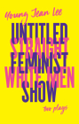 Straight White Men / Untitled Feminist Show Cover Image