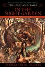 The Orphan's Tales: In the Night Garden Cover Image