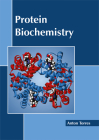 Protein Biochemistry Cover Image