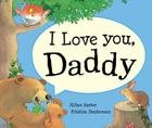 I Love You Daddy (Lapboards) Cover Image