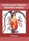 Cardiovascular Magnetic Resonance Imaging Cover Image
