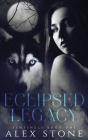 Eclipsed Legacy (Sentinels #1) Cover Image