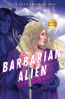 Barbarian Alien (Ice Planet Barbarians #2) Cover Image
