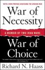 War of Necessity, War of Choice: A Memoir of Two Iraq Wars Cover Image