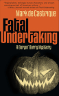 Fatal Undertaking: A Buryin' Barry Mystery Cover Image
