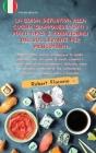 La Guida Definitiva Alla Cucina Giapponese Tutti I Piatti Tipici E Tradizionali del Sol Levante Per Principianti: Il libro della cucina giapponese la Cover Image