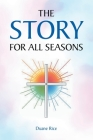 The Story for All Seasons Cover Image