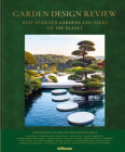 Garden Design Review: Best Designed Gardens and Parks on the Planet Cover Image