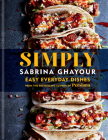 Simply: Easy everyday dishes from the bestselling author of Persiana Cover Image