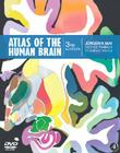 Atlas of the Human Brain [With DVD] Cover Image