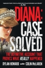 Diana: Case Solved: The Definitive Account That Proves What Really Happened (Front Page Detectives) Cover Image