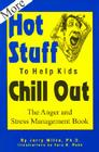 More Hot Stuff to Help Kids Chill Out Cover Image