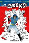 Cyko KO: A Comic Book Adventure You Can Color! Cover Image
