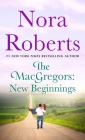 The MacGregors: New Beginnings: Serena & Caine (a 2-in-1 Collection) Cover Image