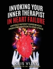 Invoking Your Inner Therapist in Heart Failure: Untold Patient Experiences From Prevention to End Stage Cover Image
