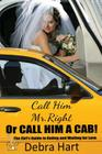Call Him Mr. Right or Call Him a Cab Cover Image