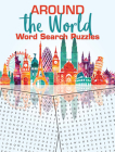 Around the World Word Search Puzzles Cover Image