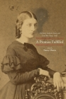 A Promise Fulfilled: The Kitty Anderson Diary and Civil War Texas, 1861 Cover Image
