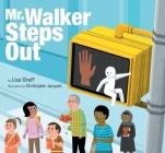 Mr. Walker Steps Out Cover Image