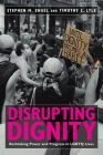 Disrupting Dignity: Rethinking Power and Progress in LGBTQ Lives Cover Image