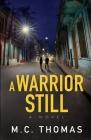 A Warrior Still Cover Image